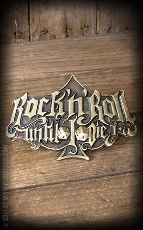 Buckle Rock'n'Roll Until I Die - Special Edition